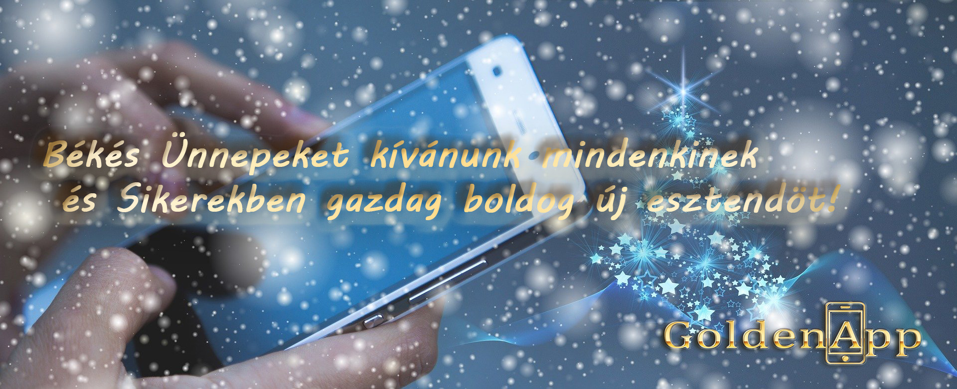 Békés Ünnepeket kívánunk mindenkinek és Sikerekben gazdag boldog új esztendöt!